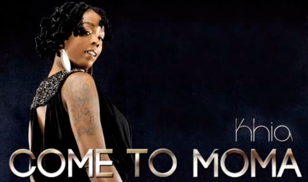 Khia-Come-to-Moma