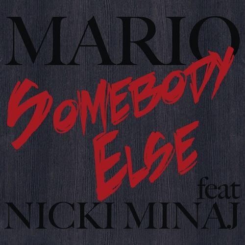 mario-somebody-else-nicki-minaj